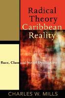 Cover-Bild zu Radical Theory, Caribbean Reality von Mills, Charles W.