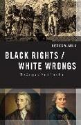 Cover-Bild zu Black Rights/White Wrongs (eBook) von Mills, Charles W.