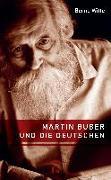Cover-Bild zu Witte, Bernd: Martin Buber und die Deutschen