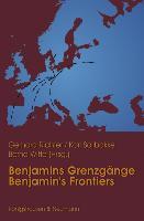 Cover-Bild zu Richter, Gerhard (Hrsg.): Benjamins Grenzgänge / Benjamins Frontiers