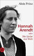 Cover-Bild zu Prinz, Alois: Hannah Arendt