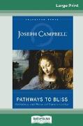 Cover-Bild zu Campbell, Joseph: Pathways to Bliss