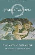 Cover-Bild zu Campbell, Joseph: The Mythic Dimension: Selected Essays 1959-1987