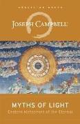 Cover-Bild zu Campbell, Joseph: Myths of Light: Eastern Metaphors of the Eternal