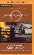 Cover-Bild zu Campbell, Joseph: A Joseph Campbell Companion: Reflections on the Art of Living