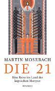 Cover-Bild zu Mosebach, Martin: Die 21