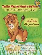 Cover-Bild zu Shah, Idries: The Lion Who Saw Himself in the Water: English-Dari Edition
