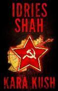 Cover-Bild zu Shah, Idries: Kara Kush