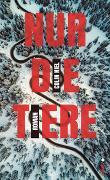 Cover-Bild zu Niel, Colin: Nur die Tiere