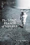 Cover-Bild zu Roberts, Sophy: Lost Pianos of Siberia