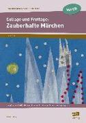 Cover-Bild zu Collage und Frottage: Zauberhafte Märchen von Jahns, Astrid