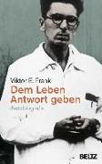 Cover-Bild zu Frankl, Viktor E.: Dem Leben Antwort geben