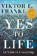 Cover-Bild zu Frankl, Viktor E.: Yes to Life