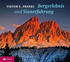 Cover-Bild zu Frankl, Viktor E.: Bergerlebnis und Sinnerfahrung