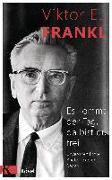 Cover-Bild zu Frankl, Viktor E.: Es kommt der Tag, da bist du frei