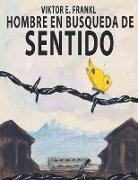 Cover-Bild zu Frankl, Viktor E.: El Hombre En Busca Del Sentido