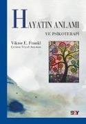 Cover-Bild zu E. Frankl, Viktor: Hayatin Anlami ve Psikoterapi