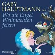 Cover-Bild zu Hauptmann, Gaby (Gelesen): Wo die Engel Weihnachten feiern