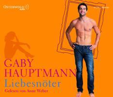Cover-Bild zu Hauptmann, Gaby: Liebesnöter