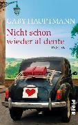 Cover-Bild zu Hauptmann, Gaby: Nicht schon wieder al dente