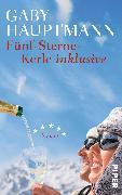 Cover-Bild zu Hauptmann, Gaby: Fünf-Sterne-Kerle inklusive