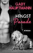 Cover-Bild zu Hauptmann, Gaby: Hengstparade
