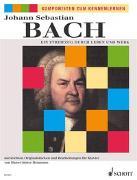 Cover-Bild zu Bach, Johann Sebastian (Komponist): Ein Streifzug durch Leben und Werk