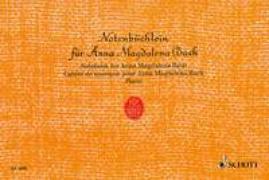 Cover-Bild zu Bach, Johann Sebastian (Komponist): Notenbüchlein für Anna Magdalena Bach