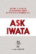 Cover-Bild zu Satoru Iwata: Ask Iwata: Words of Wisdom from Nintendo's Legendary CEO