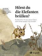 Cover-Bild zu Schaaf, Joan: Hörst du die Elefanten brüllen?