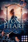 Cover-Bild zu Lionera, Asuka: Stoneheart 2: Befreites Feuer