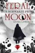 Cover-Bild zu Lionera, Asuka: Feral Moon 2: Der schwarze Prinz