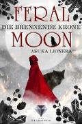 Cover-Bild zu Lionera, Asuka: Feral Moon 3: Die brennende Krone