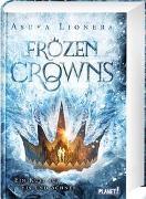 Cover-Bild zu Lionera, Asuka: Frozen Crowns 1: Ein Kuss aus Eis und Schnee
