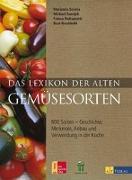 Cover-Bild zu Das Lexikon der alten Gemüsesorten von Serena, Marianna