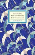 Cover-Bild zu Gräfe, Ursula (Hrsg.): Blauer Berg und Weiße Wolke