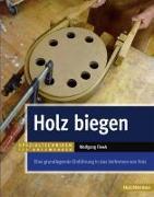 Cover-Bild zu Fiwek, Wolfgang: Holz biegen
