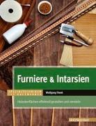 Cover-Bild zu Fiwek, Wolfgang: Furniere & Intarsien