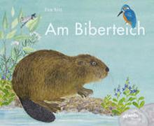 Cover-Bild zu Sixt, Eva: Am Biberteich