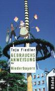 Cover-Bild zu Fiedler, Teja: Gebrauchsanweisung für Niederbayern