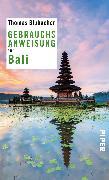 Cover-Bild zu Blubacher, Thomas: Gebrauchsanweisung für Bali