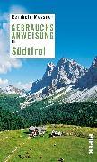 Cover-Bild zu Messner, Reinhold: Gebrauchsanweisung für Südtirol