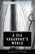 Cover-Bild zu Moitessier, Bernard: A Sea Vagabond's World