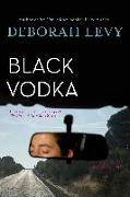 Cover-Bild zu Levy, Deborah: Black Vodka: Ten Stories