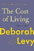 Cover-Bild zu Levy, Deborah: The Cost of Living: A Working Autobiography