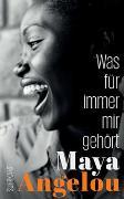 Cover-Bild zu Angelou, Maya: Was für immer mir gehört