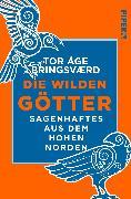 Cover-Bild zu Bringsværd, Tor Åge: Die wilden Götter