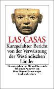Cover-Bild zu Las Casas, Bartolomé de: Kurzgefasster Bericht von der Verwüstung der Westindischen Länder