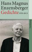 Cover-Bild zu Enzensberger, Hans Magnus: Gedichte 1950-2010