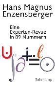 Cover-Bild zu Enzensberger, Hans Magnus: Eine Experten-Revue in 89 Nummern
